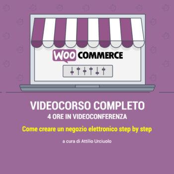 Videocorso completo Woocommerce